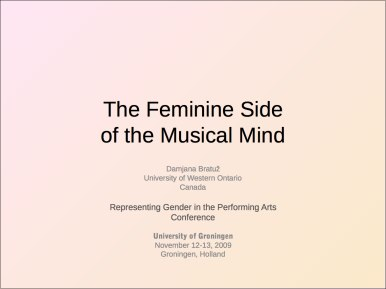 Feminine side of the Musical Mind